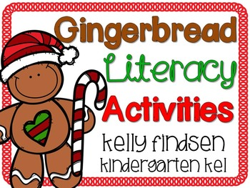 Kindergarten Gingerbread Literacy Activities