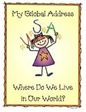Kindergarten Global Address-  Where Do I Live In The World?