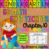 Kindergarten Go Math Chapter 10 Exit Tickets