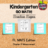 Kindergarten Go Math! Chapter 11 Practice Pages *Florida M