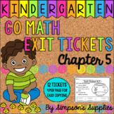 Kindergarten Go Math Chapter 5 Exit Tickets