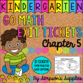Kindergarten Go Math Chapter 5 Exit Tickets