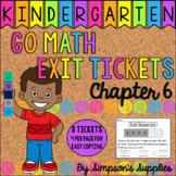 Kindergarten Go Math Chapter 6 Exit Tickets