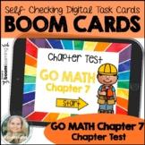 Kindergarten Go Math Chapter 7 Chapter Test/Assessment Boom Cards, Digital