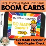 Kindergarten Go Math Chapter 7 Mid-Chapter Check Assessment Boom Cards, Digital