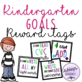 Kindergarten Goals Brag Tags!