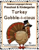 Turkey Gobble-i-cious (Preschool and Kindergarten) (Distan