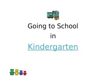 Kindergarten Going to School Social Story