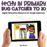 Kindergarten Google Classroom - Bug Catcher to 20