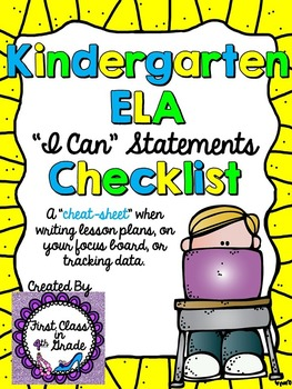 "Kindergarten Grade Common Core ELA ""I Can"" Checklist (Ink Saver)"