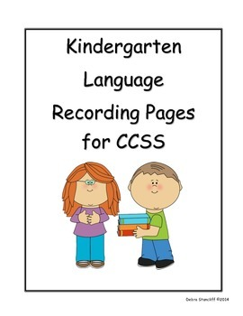 Kindergarten Grade Sheets for the Language Arts Standards PDF