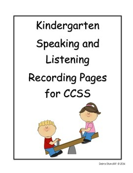Kindergarten Grade Sheets for the Speaking and Listening Standards PDF