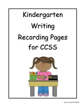 Kindergarten Grade Sheets for the Writing Standards PDF