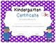Kindergarten Graduation Certificates!