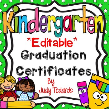 Kindergarten Graduation Certificates (EDITABLE)