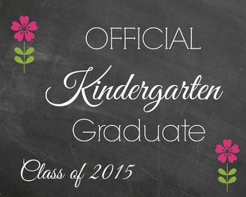 Kindergarten Graduation Chalkboard Sign