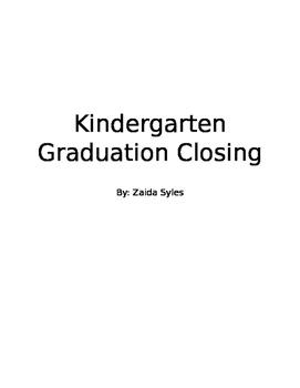 Kindergarten Graduation Closing