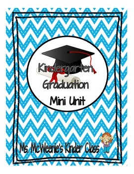 Kindergarten Graduation Mini Unit