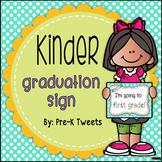 Kindergarten Graduation Sign