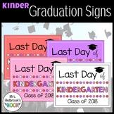 Last Day of School Sign - Kindergarten