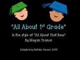 """Kindergarten/Elementary Graduation song- """"All About 1st Grade"""""""
