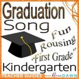 """Kindergarten Graduation Song - """"First Grade"""""""