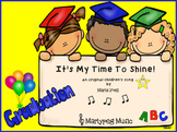 Kindergarten Graduation Song/It's My Time To Shine