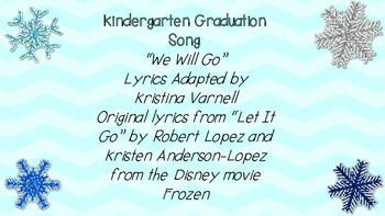 """Kindergarten Graduation Song """"We Will Go"""""""