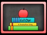 """Kindergarten Graduation Song """"Grow"""" with PowerPoint"""