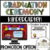 Kindergarten Graduation/Promotion + Student Awards