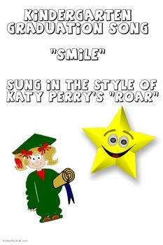 "Kindergarten Gradutation Song- ""Smile!"" (parody of Katy Perry's Roar)"