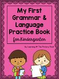 Kindergarten Grammar Workbook {My First Grammar & Language