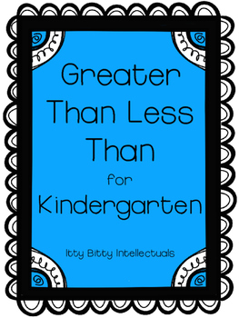 Kindergarten Greater Than, Less Than, Equal To