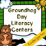 Kindergarten Groundhog Day Literacy Centers Bundle - 7 Groundhog Day Centers