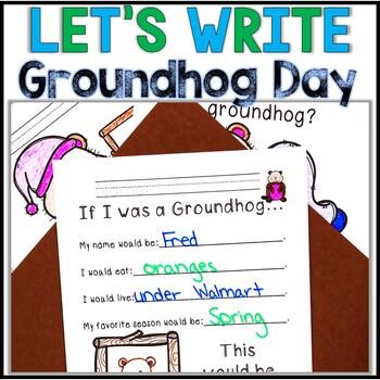 Kindergarten Groundhog Day Writing Activities -No Prep! Groundhog Day Activities