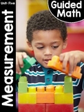 Kindergarten Guided Math: Unit Five Measurement