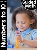 Kindergarten Guided Math: Unit One Numbers to 10 | GOOGLE™ READY |