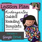 Kindergarten Guided Reading Lesson Plan Template (Editable) Digital, Paperless