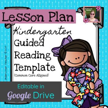 Kindergarten Guided Reading Lesson Plan Template Editable Digital