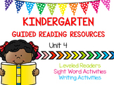 Kindergarten Guided Reading Resources - Unit 4