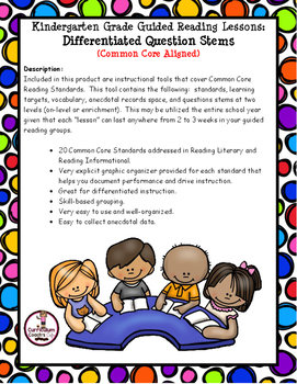 Kindergarten Guided Reading with Differentiated Question Stems:  Common Core