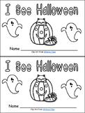 Halloween Emergent Reader- I See Halloween- Kindergarten Level A
