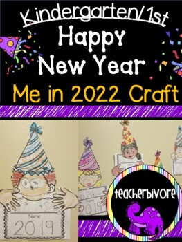 Kindergarten Happy New Year Craft: Me in 2018