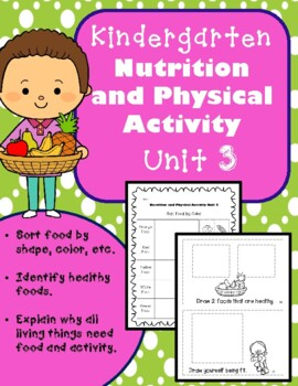 Kindergarten Health - Unit 3: Nutrition and Physical Activity