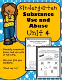 Kindergarten Health - Unit 4: Substance Use and Abuse