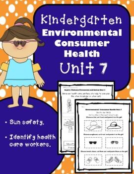 Kindergarten Health - Unit 7: Environmental / Consumer Health