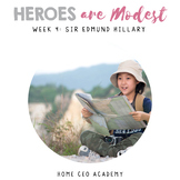 SEL Lessons for Character Education (Week 4 - Modesty/Humility) - Edmund Hillary