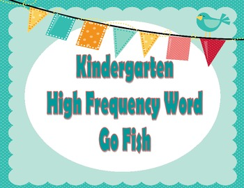 Kindergarten High Frequency Words Go Fish