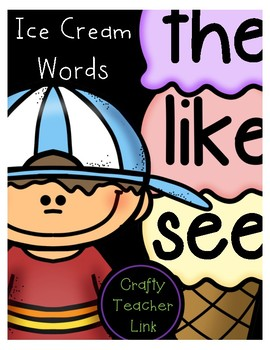 115 High Frequency Words - Sight Words- Ice Cream Stackables
