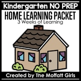 Kindergarten Home Learning Packet NO PREP Distance Learning